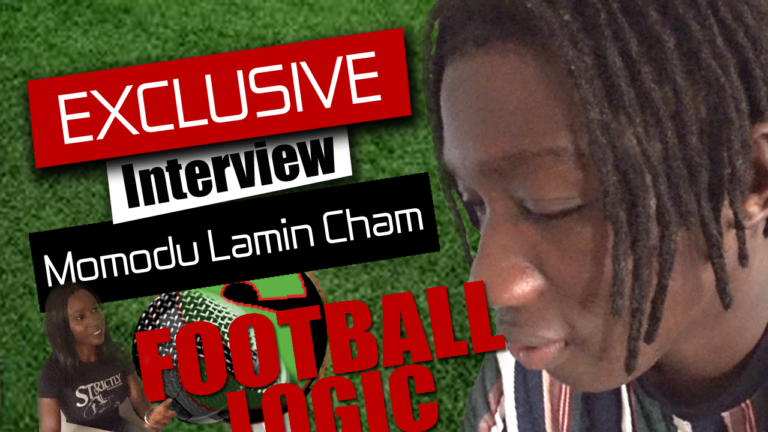Football Logic an interview – Momodou Lamin Cham
